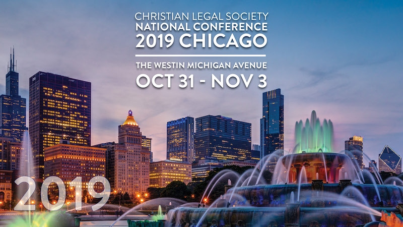 Christian Legal Society: 2019 National Conference